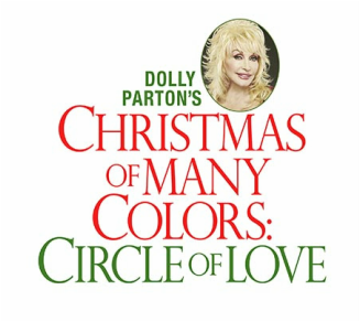 Dolly Partons Christmas Of Many Colors Circle Of Love.Americana Blogs The Daily Country News